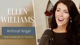 Ellen Williams - Anfonaf Angel, Robat Arwyn