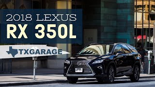 2018 Lexus RX 350L - luxury now in 3-rows
