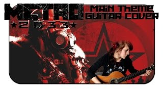 Anthesteria ♦ Metro 2033 - Main Theme ♦ Guitar Cover