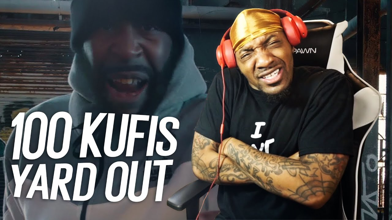 Download KUFIS CALLED AND SAID THIS!   100 Kufis - Yard Out (REACTION!!!) {Must Watch!}
