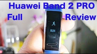 Huawei band 2 pro full review, India