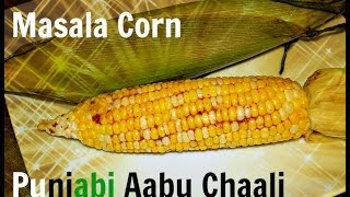 Indian Bhutta/aabu Chali.roasted Corn In Microwave Recipe Video By Www.chawlas-kitchen.com