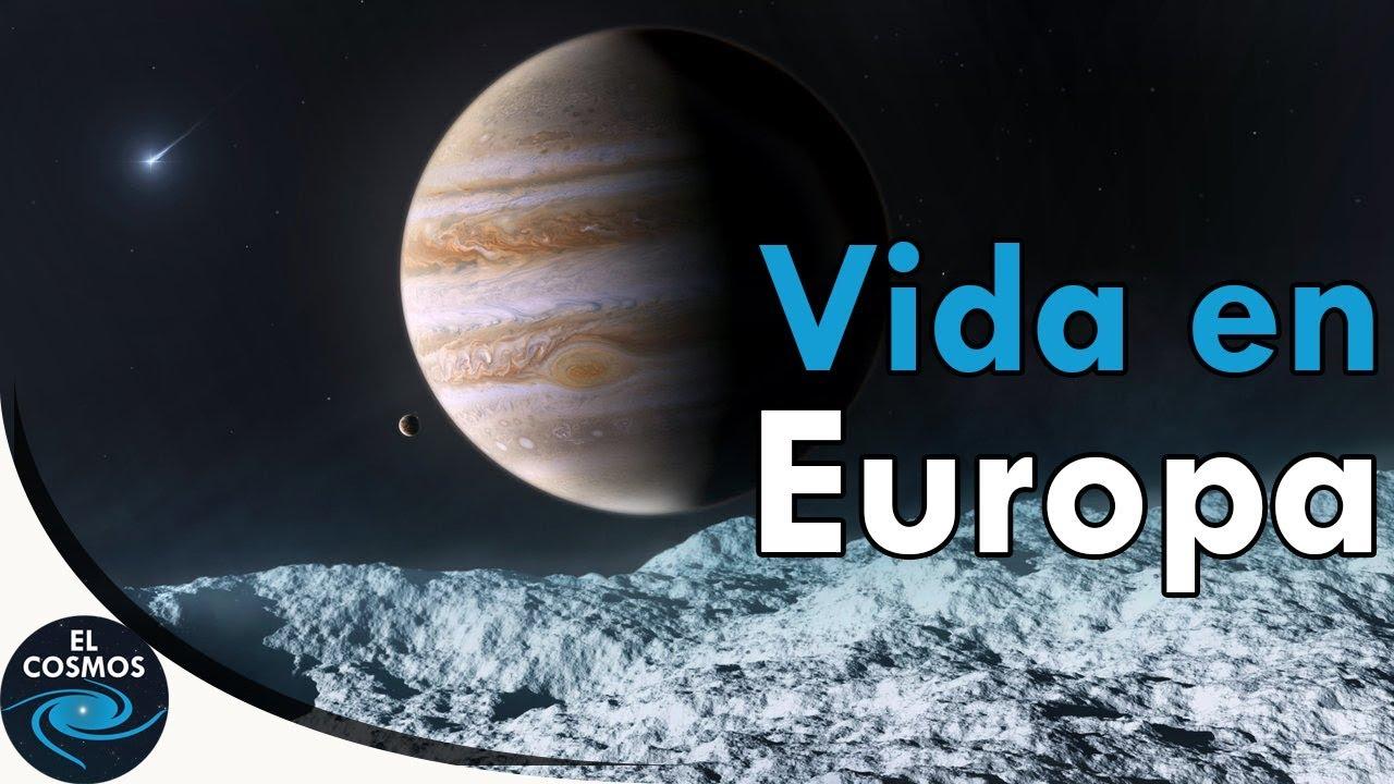 La Posible Vida En La Luna Europa De Júpiter El Cosmos Youtube