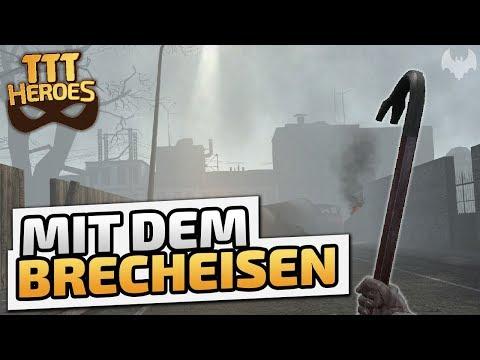 Mit dem Brecheisen - ♠ Trouble in Terrorist Town Heroes #1385 ♠ - Dhalucard