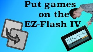 How to put games on EZ Flash 4 Micro SD