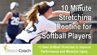 Softball Stretches, Best Softball Stretching Routine, Flexibility Program for Softball