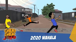 2020 Wahala Too Much (Ghen Ghen Jokes Comedy)