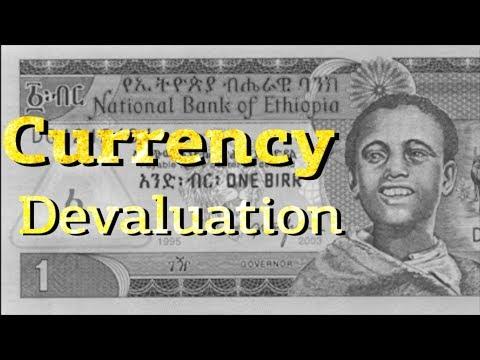 Ethiopian Currency Devaluation