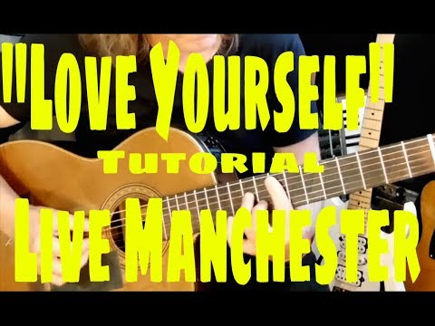 """LOVE YOURSELF (Live-#OneLoveManchester)"" Justin Bieber  (TUTORIAL)"