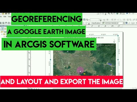HOW TO GEOREFERENCE A GOOGLE EARTH IMAGE IN ARCGIS SOFTWARE