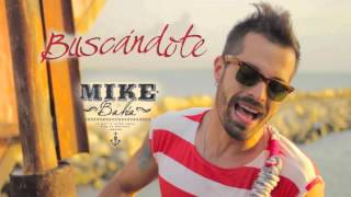 Mike Bah A Busc ndote l Audio Oficial.mp3