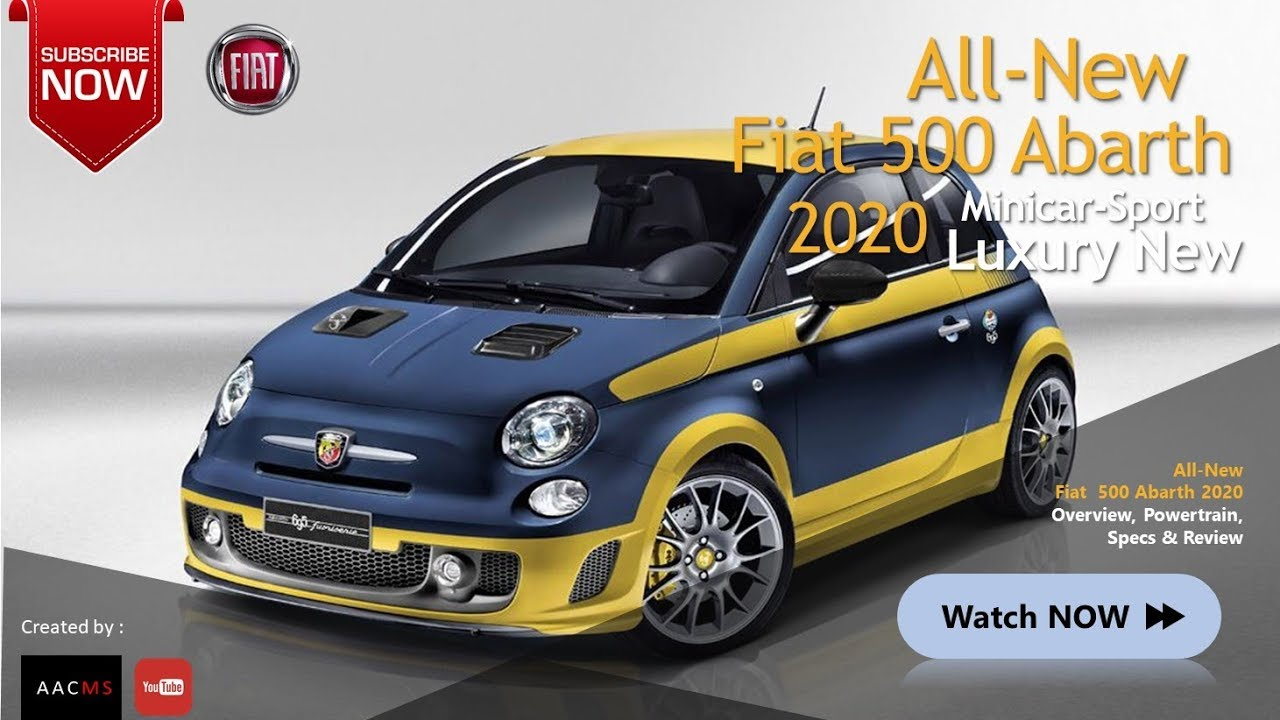 The 2020 Fiat 500 Abarth All New Luxury Minicar Elegant Redesign Overviews