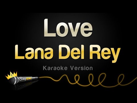 Lana Del Rey - Love (Karaoke Version)