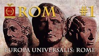Let's Play Europa Universalis Rome #1: An der Schwelle zur Großmacht