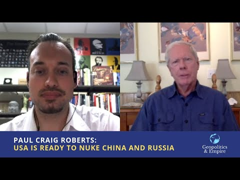 Paul Craig Roberts: USA is Ready to Nuke China and Russia