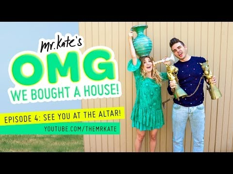 OMG We Bought A House! Episode 4: See You At The Altar!