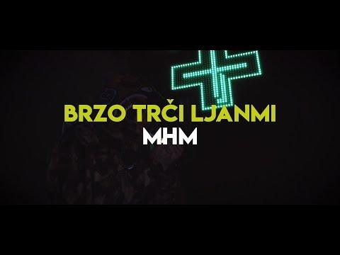 Brzo Trči Ljanmi - MHM (aha)