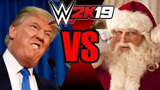 Donald Trump vs Santa Claus | WWE 2K19