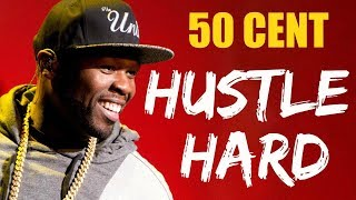 50 Cent - Hustle Hard | SUCCESS VIBES (Motivational Music)