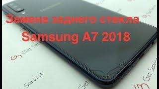 Як розібрати Samsung A7 2018 A750   Заміна заднього скла Samsung A7 2018 A750
