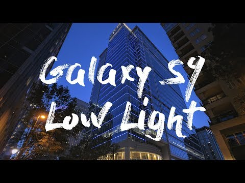Cinematic Samsung Galaxy S9 Low Light Tests