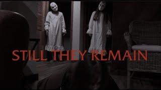 Still They Remain (A Short Horror Film)