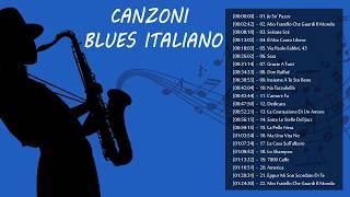 Canzoni Blues Italiano - Migliori Canzoni Blues Italiane Di Sempre