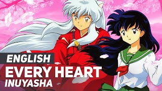 Watch Inuyasha Every Heart english video