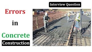 Types of the Errors in concrete construction