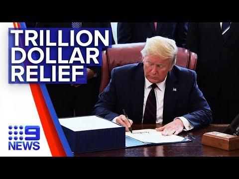 Coronavirus: Trump Signed Off Trillion Relief Bill | Nine News Australia