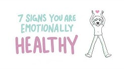 7 Signs You Are Emotionally Healthy