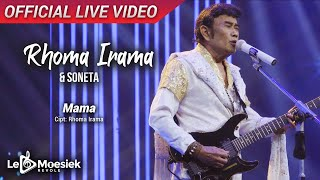 Download Mp3 Rhoma Irama & Soneta - Mama   Live Video