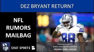 nfl-rumors-mailbag-dez-bryant-to-cowboys-nick-mullens-trade-changing-nfl-overtime