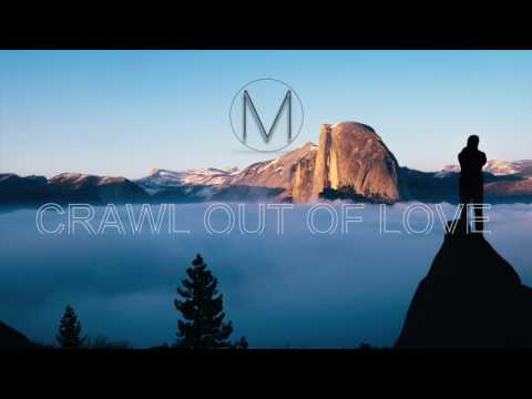 Crawl Out Of Love (Chillstep/Trance - M Studio Cover)