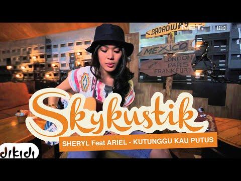 Sheryl Sheinafia Feat. Ariel NOAH - Kutunggu Kau Putus (Remix)