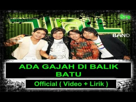 WALI BANDA - Ada gajah di balik Batu  Official ( Video + Lirik )