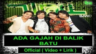 WALI BANDA - Ada gajah di balik Batu  Official ( Video + Lirik ) - Stafaband