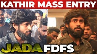 Jada FDFS: Kathir Celebrates With His Fans | Yogi Babu | Sam C. S | Roshni Prakash