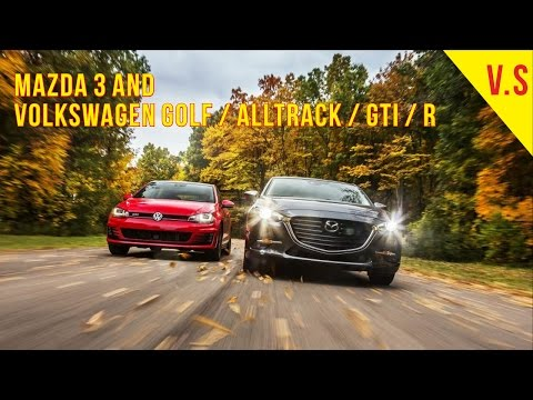 Mazda 3 and Volkswagen Golf Alltrack GTI R 10Best Cars 2017