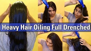 Heavy Hair Oiling Full Drenched | 100ml Coconut Oil | How To Apply Hair Oil | MarvellousMamta