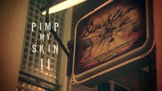 Pimp My Skin II - Dublin Ink