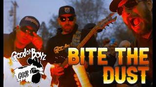 BITE THE DUST | Good Ol' Boyz ft. City boy Willis