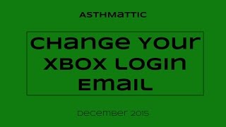 Change the Email of your Xbox Account | Xbox News