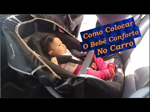 Como colocar o bebê conforto no carro! Instalando o bebê conforto com segurança! - Wesley Pereira