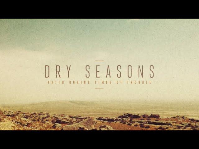 Dry Seasons (2) - Rest in the Basics