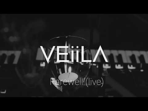 VEiiLA - Farewell (live)
