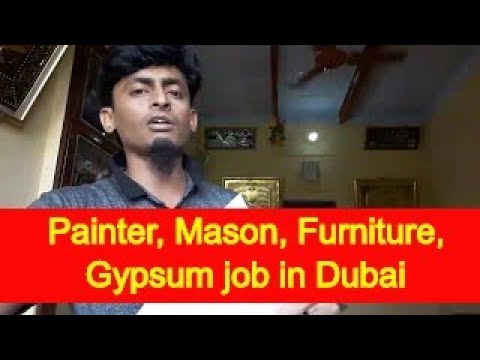 Job in Dubai 258, Job of Painter, Mason, Furniture, Gypsum, Interview on 21/09/2017