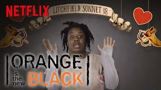 Orange is the New Black | Litchfield Love Poem | Netflix