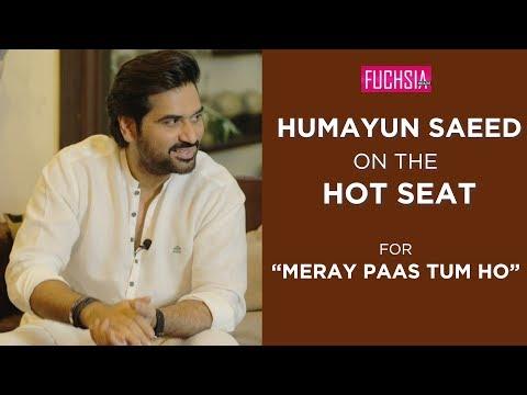 Humayun Saeed talks about Meray Paas Tum Ho