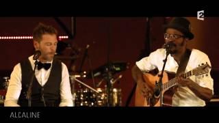 """Alcaline, le Concert : Christophe Maé et Tété - """"A la faveur de l"""